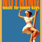 Nothing, music for sunny days